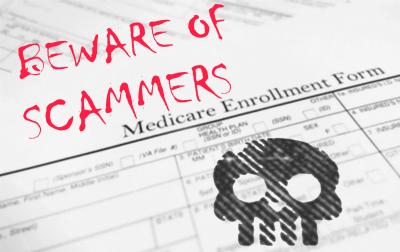 Beware of Medicare Open Enrollmnet Scams